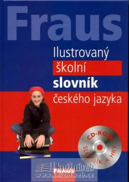 FRAUS Ilustrovaný školní slovník českého jazyka + CD-ROM - neuveden