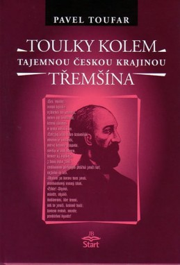 Toulky kolem Třemšína - tajemnou českou krajinou - Toufar Pavel