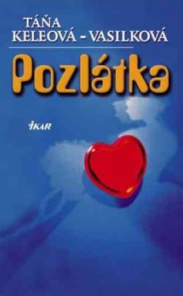 Pozlátka (slovensky) - Keleová-Vasilková Táňa