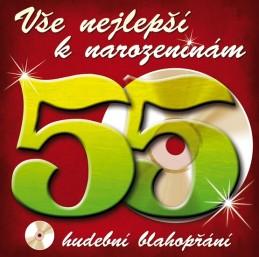 Vše nejlepší k narozeninám! 55 - CD - neuveden
