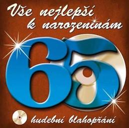 Vše nejlepší k narozeninám! 65 - Hudební blahopřání - CD - neuveden