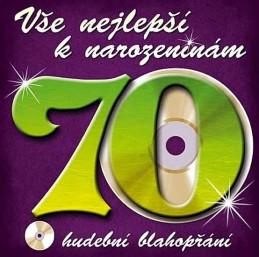 Vše nejlepší k narozeninám! 70 - Hudební blahopřání - CD - neuveden