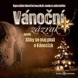 Vánoční zázrak aneb Sliby se maj plnit o Vánocích - CD - Ledecký Janek