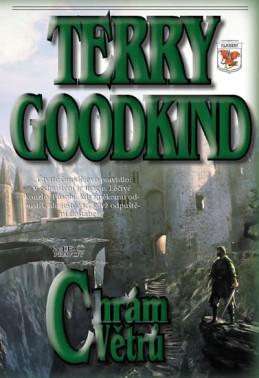 Meč pravdy 4 - Chrám větrů - Goodkind Terry