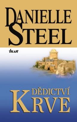 Dědictví krve - Steel Danielle