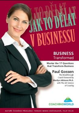 Jak to dělat v businessu - Gossen Paul