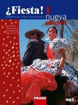 Fiesta 1 nueva učebnice + mp3 - 3. vydání - Králová a kolektiv Jana