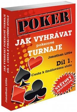 Jak vyhrávat pokerové turnaje - Díl 1. - Cesta k finálovému stolu - Little Jonathan