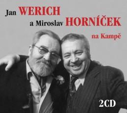 Jan Werich a Miroslav Horníček na Kampě - 2CD - neuveden