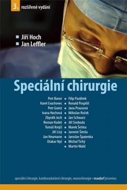 Speciální chirurgie - 3. vydání - Hoch Jiří, Leffler Jan,
