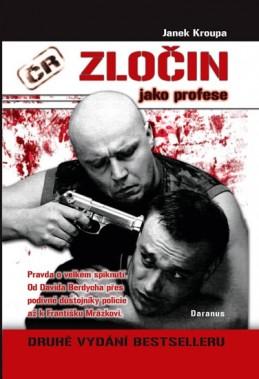 Zločin jako profese - 2. vydání - Kroupa Janek