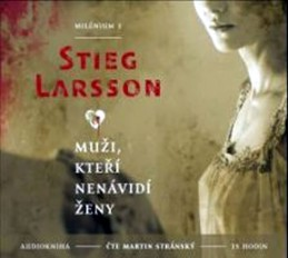 Muži, kteří nenávidí ženy - Milénium 1 - 2CD mp3 - Larsson Stieg