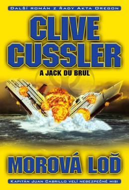 Morová loď - Cussler Clive, Du Brul Jack