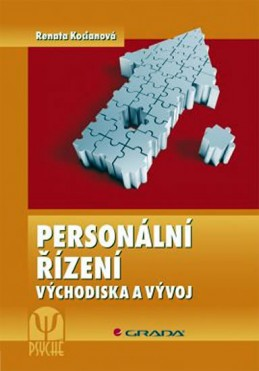 Personální řízení - Východiska a vývoj - 2. vydání - Kocianová Renata