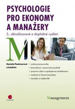 Psychologie pro ekonomy a manažery - 3. vydání - Pauknerová Daniela