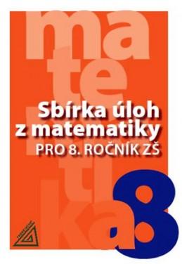 Sbírka úloh z matematiky pro 8. ročník ZŠ - Bušek Ivan