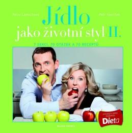 Jídlo jako životní styl II. - Lamschová Petra, Havlíček Petr