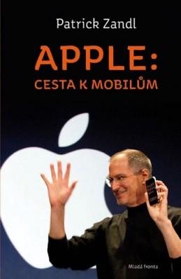 Apple: cesta k mobilům - Zandl Patrick