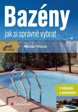 Bazény - jak si správně vybrat - Vlášek Michal