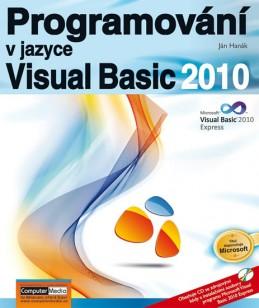 Programování v jazyce Visual Basic 2010 + CD - Hanák Ján