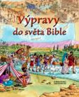 Výpravy do světa Bible - Rocková Lois
