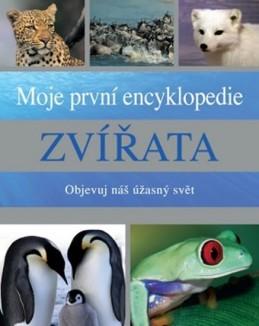 Zvířata - Moje první encyklopedie - Objevuj náš úžasný svět - neuveden