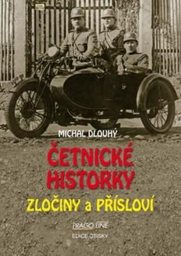Četnické historky - Zločiny a přísloví - Dlouhý Michal