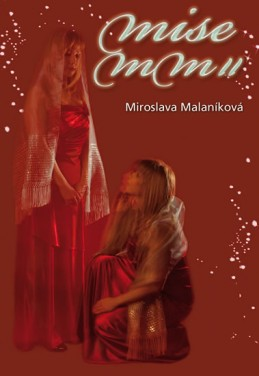 Mise MM II aneb kód 37 - Malaníková Miroslava
