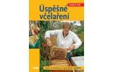 Úspěšné včelaření - Péče o včelstva a vy