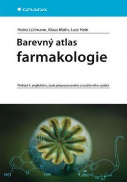 Barevný atlas farmakologie - 4. vydání - Lüllmann a kolektiv Heinz