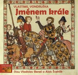 Jménem krále - 2CD - Vondruška Vlastimil