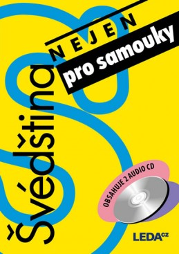 Švédština (nejen) pro samouky + 2 CD - Nováková a kolektiv E.