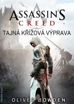 Assassin´s Creed 3 - Tajná křížová výpra - Bowden Oliver