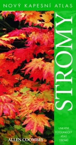 Stromy - Nový kapesní atlas - 2. vydání - Coombes Allen J.