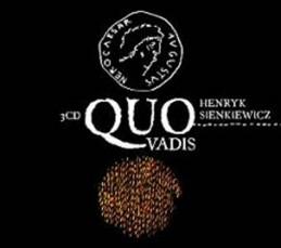Quo vadis - 3 CD - Sienkiewicz Henryk