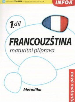 Francouzština 1 maturitní příprava - metodika - Bourdais a kolektiv Daniele