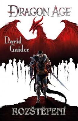 Dragon Age 3 - Rozštěpení - Gaider David