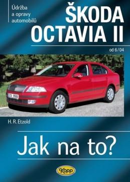 Škoda Octavia II. od 6/04 - Jak na to? č. 98. - 2. vydání - Etzold Hans-Rudiger Dr.