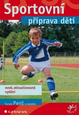 Sportovní příprava dětí - Perič a kolektiv Tomáš