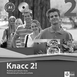 Klacc! 2 - Ruština pro SŠ - Metodická příručka pro učitele - CD - Orlova a kolektiv N.