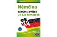 Němčina 15 000 slovíček ve 126 tématech - Slovní zásoba pro Goethe–Zertifikat B1 (Zertifikat Deutsch)