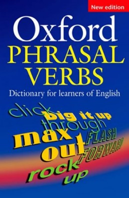 Oxford Phrasal Verbs Dictionary For Learners Of English 2nd Edition - neuveden
