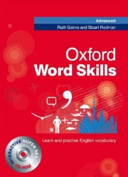 Oxford Word Skills Advanced: Student´S Pack (Book + Cd-Rom) - Gairns R., Redman S.