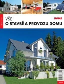 Vše o stavbě a provozu domu - kolektiv autorů