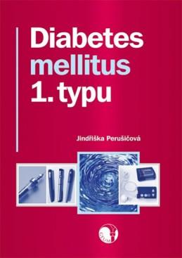 Diabetes mellitus 1. typu - Perušičová Jindřiška