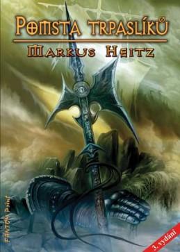 Trpaslíci 3 - Pomsta trpaslíků (3.vydání) - Heitz Markus