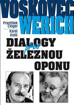 Voskovec a Werich - Dialogy přes železnou oponu - Cinger František, Koliš Karel