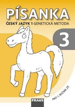 Český jazyk 1 pro ZŠ - Písanka 3 /genetická metoda/ - kolektiv autorů