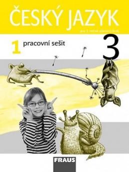 Český jazyk 3/1 pro ZŠ - pracovní sešit - kolektiv autorů