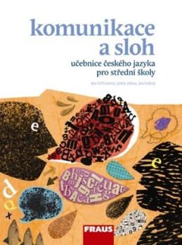 Český jazyk pro SŠ - Komunikace a sloh - kolektiv autorů